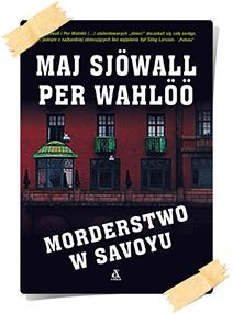 Sjöwall, Maj & Wahlöö, Per: Morderstwo w Savoyu