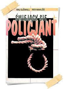 Maj Sjöwall & Per Wahlöö: Śmiejący się policjant (wyd. Reporter 1992)