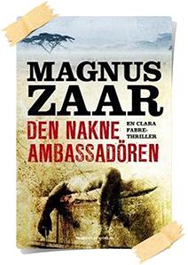 Magnus Zaar: Den nakne ambassadören