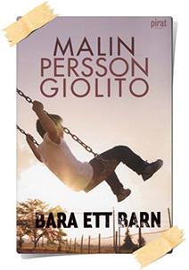 Malin Persson Giolito: Bara ett barn