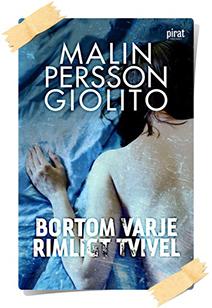 Malin Persson Giolito: Bortom varje rimligt tvivel