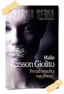 Malin Persson Giolito: Ponad wszelką wątpliwość