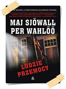 Maj Sjöwall & Per Wahlöö: Ludzie przemocy