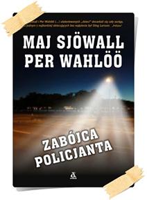 Maj Sjöwall & Per Wahlöö: Zabójca policjanta