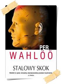 Per Wahlöö: Stalowy skok