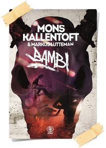 Mons Kallentoft, Markus Lutteman: Bambi
