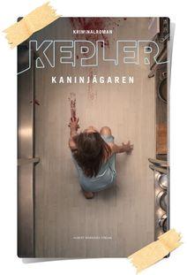 Lars Kepler: Kaninjägaren