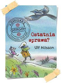 Ulf Nilsson: Ostatnia sprawa?