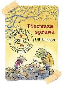 Ulf Nilsson: Pierwsza sprawa