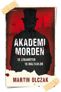 Matin Olczak: Akademimorden