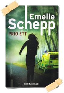Emelie Schepp: Prio ett