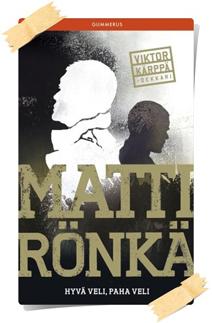 Matti Rönkä: Hyvä veli, paha veli