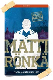 Matti Rönkä: Tappajan näköinen mies