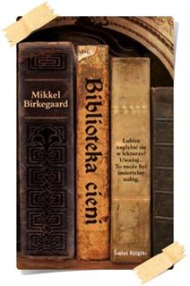 Mikkel Birkegaard: Biblioteka cieni