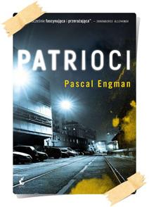 Pascal Engman: Patrioci