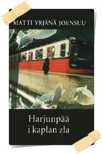 Matti Yrjänä Joensuu: Harjunpää i kapłan zła