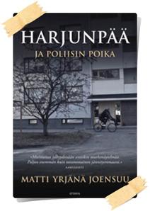 Matti Yrjänä Joensuu: Harjunpää ja poliisin poika