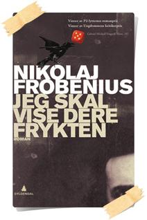 Nikolaj Frobenius: Jeg skal vise dere frykten