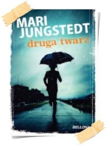 Mari Jungstedt: Druga twarz