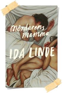 Ida Linde: Mördarens mamma