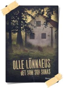 Olle Lönnaeus: Det som ska sonas