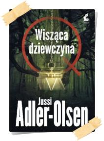 Jussi Adler-Olsen: Wisząca dziewczyna