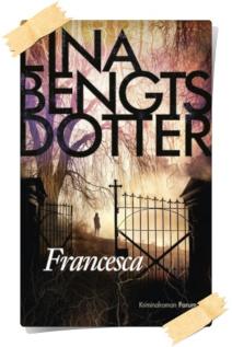 Lina Bengtsdotter: Francesca