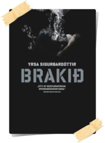 Yrsa Sigurdardóttir: Brakið