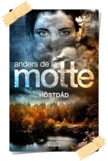 Anders de la Motte: Höstdåd