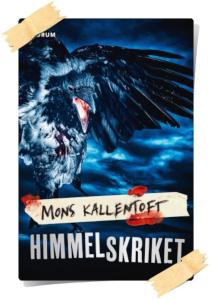 Mons Kallentoft: Himmelskriket