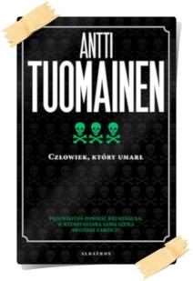 Antti Tuomainen: Człowiek, który umarł