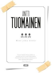 Antti Tuomainen: Mies joka kuoli