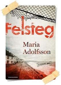 Maria Adolfsson: Felsteg
