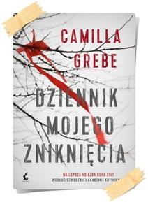 Grebe, Camilla: Dziennik mojego zniknięcia