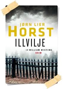 Jørn Lier Horst: Illvilje