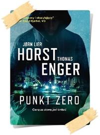Jorn Lier Horst & Thomas Enger: Punkt zero