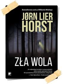 Jørn Lier Horst: Zła wola