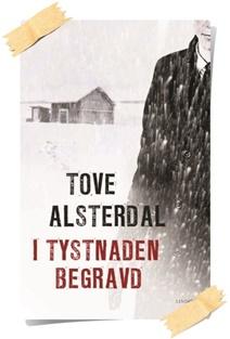 Tove Alsterdal: I tystnaden begravd