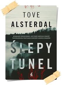 Tove Alsterdal: Ślepy tunel