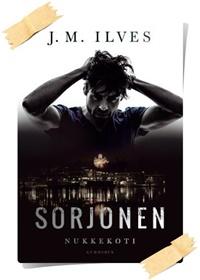 J.M. Ilves: Sorjonen. Nukkekoti
