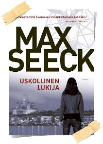 Max Seeck: Uskollinen Lukija
