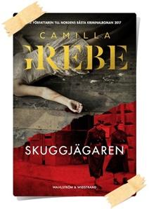 Camilla Grebe: Skuggjägaren