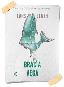 Lars Lenth: Bracia Vega