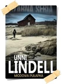 Unni Lindell: Miodowa pułapka