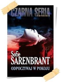 Sofie Sarenbrant: Odpoczywaj w pokoju