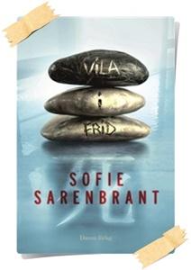 Sofie Sarenbrant: Vila i frid