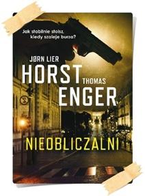 Jørn Lier Horst & Thomas Enger: Nieobliczalni