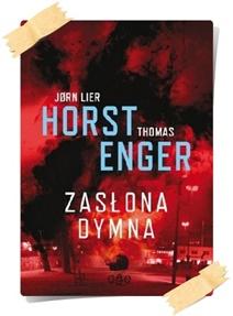 Jørn Lier Horst & Thomas Enger: Zasłona dymna