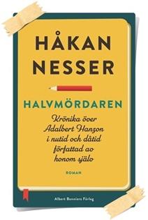 Håkan Nesser: Halvmördaren