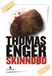 Thomas Enger: Skinndød